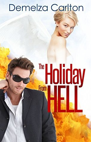 The Holiday From Hell (Mel Goes to Hell, #5)