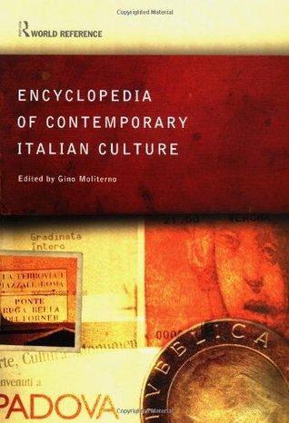 Encyclopedia of Contemporary Italian Culture