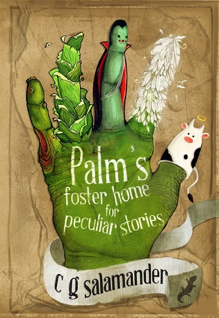 Palm's Foster Home for Peculiar Stories