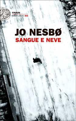Sangue e neve by Jo Nesbø