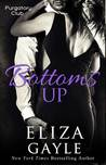 Bottoms Up (Purgatory Club #5)
