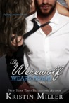 The Werewolf Wears Prada (San Francisco Wolf Pack, #1)