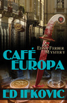 Cafe Europa: An Edna Ferber Mystery