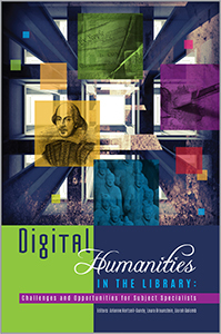 digital-humanities-in-the-library-challenges-and-opportunities-for-subject-specialists