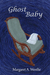 Ghost Baby by Margaret A. Westlie