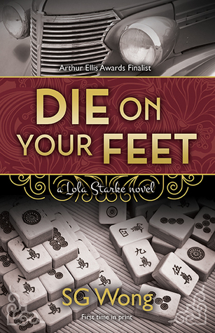 DIE ON YOUR FEET (Lola Starke, #1)