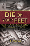 Die on Your Feet (Lola Starke, #1)