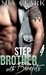 Stepbrother With Benefits 4 by Mia Clark