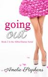 Going Out by Amelie Stephens