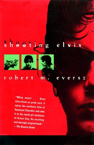 Shooting Elvis (Nina Zero Novels, #1)