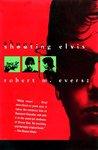 Shooting Elvis (Nina Zero Novels, #1)