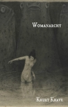 Womanarchy by Khurt Khave