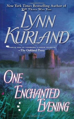 Book Review: Lynn Kurland's One Enchanted Evening
