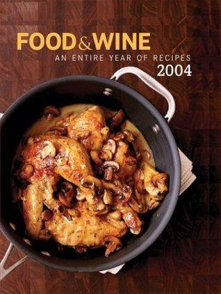 Food & Wine Annual Cookbook by Kate Heddings