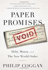 Paper Promises: Debt, Money, and the New World Order