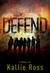 Defend (A Lost Tribe #2)