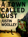 A Town Called Dust (The Territory, #1)