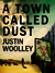 A Town Called Dust (The Ter...