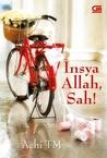 Insya Allah, Sah! by Achi TM