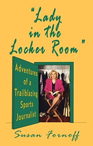 lady-in-the-locker-room-adventures-of-a-trailblazing-sports-journalist