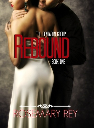 Rebound (The Pentagon Group, #1) by Rosemary Rey