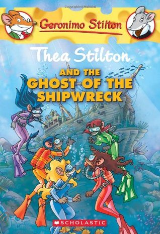 thea-stilton-and-the-ghost-of-the-shipwreck