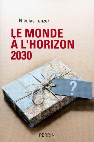 Le monde à l'horizon 2030: La règle et le désordre