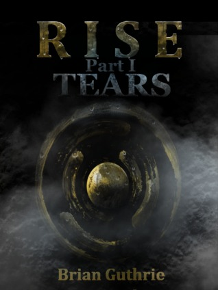 Rise Preview #1: Tears