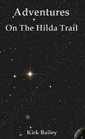 Adventure on the Hilda Trail: An Anthology of short stories set in the Rammerverse, and relevant non fiction