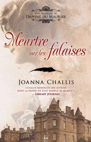 Meurtre sur les falaises (Une intrigue de Daphné du Maurier, #1) por Joanna Challis