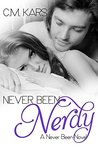 Never Been Nerdy (Never Been, #2)