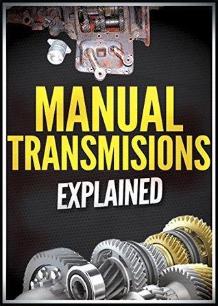 Manual Transmissions Explained