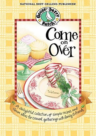Come On Over (Everyday Cookbook Collection)