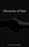 Hierarchy of Hate