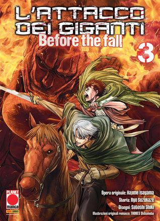 L'attacco dei giganti: Before the Fall n. 3