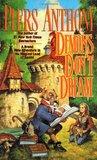 Demons Don't Dream (Xanth #16)