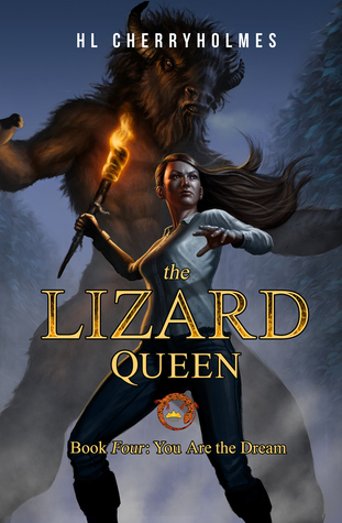 You Are the Dream (The Lizard Queen #4)