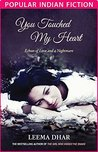 """You Touched My Heart (""""Popular Indian Fiction"""")"""