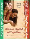 "Polka Dots, Pony Tails and Purple Pouts (""Popular Indian Fiction"")"