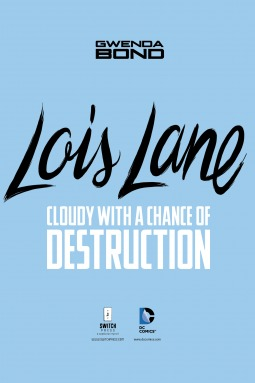 Cloudy With a Chance of Destruction (Lois Lane)