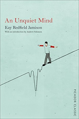 Ebook An Unquiet Mind by Kay Redfield Jamison PDF!