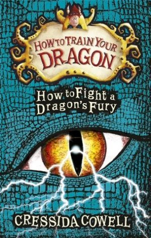 How To Fight A Dragons Fury By Cressida Cowell