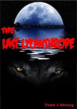 The Last Lycanthrope