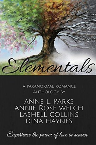 Elementals by Anne L. Parks