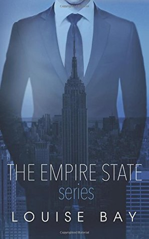 Ebook The Empire State Series: A Week in New York, Autumn in London, New Year in Manhattan by Louise Bay DOC!