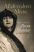 Malevolent Muse: The Life of Alma Mahler
