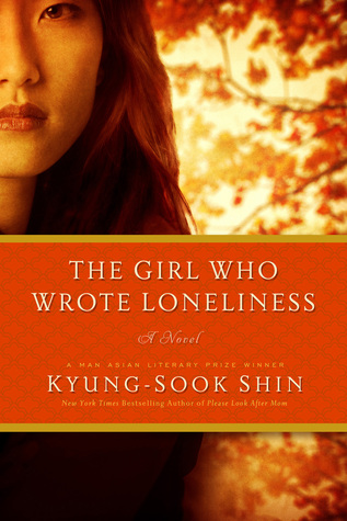 the girl who wrote loneliness by kyung sook shin