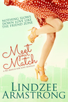 Meet Your Match by Lindzee Armstrong