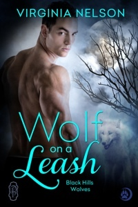 Wolf on a Leash(Black Hills Wolves 15)