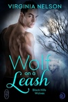 Wolf on a Leash (Black Hills Wolves, #15)